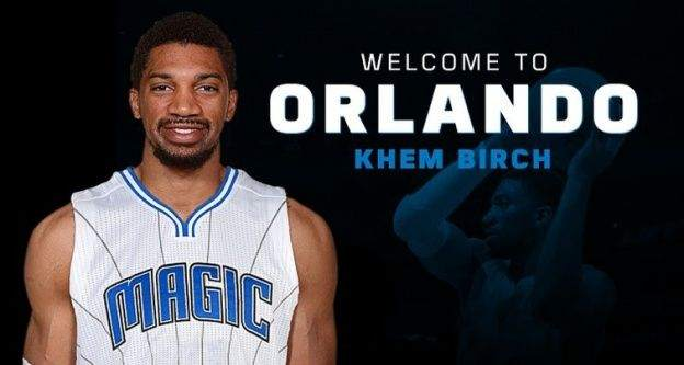 Khem Birch, Orlando Magic'de
